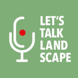 Logo Lets Talk Landscape grün Podcast Landschaftsarchitektur